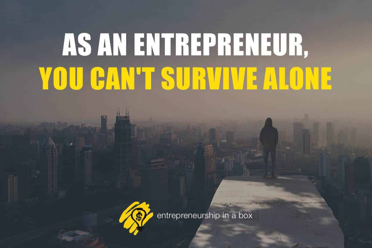 become a successful entrepreneur - survive alone
