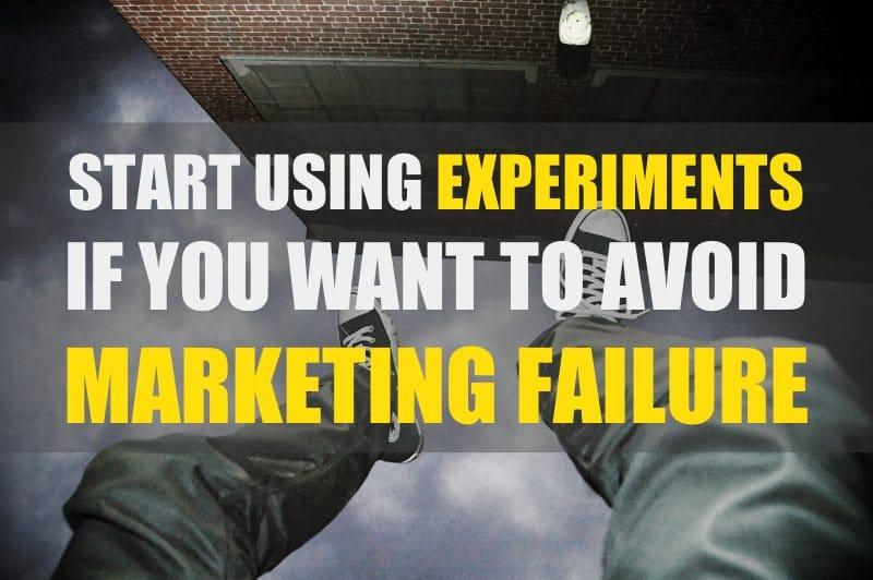 experiments to avoid marketing failure