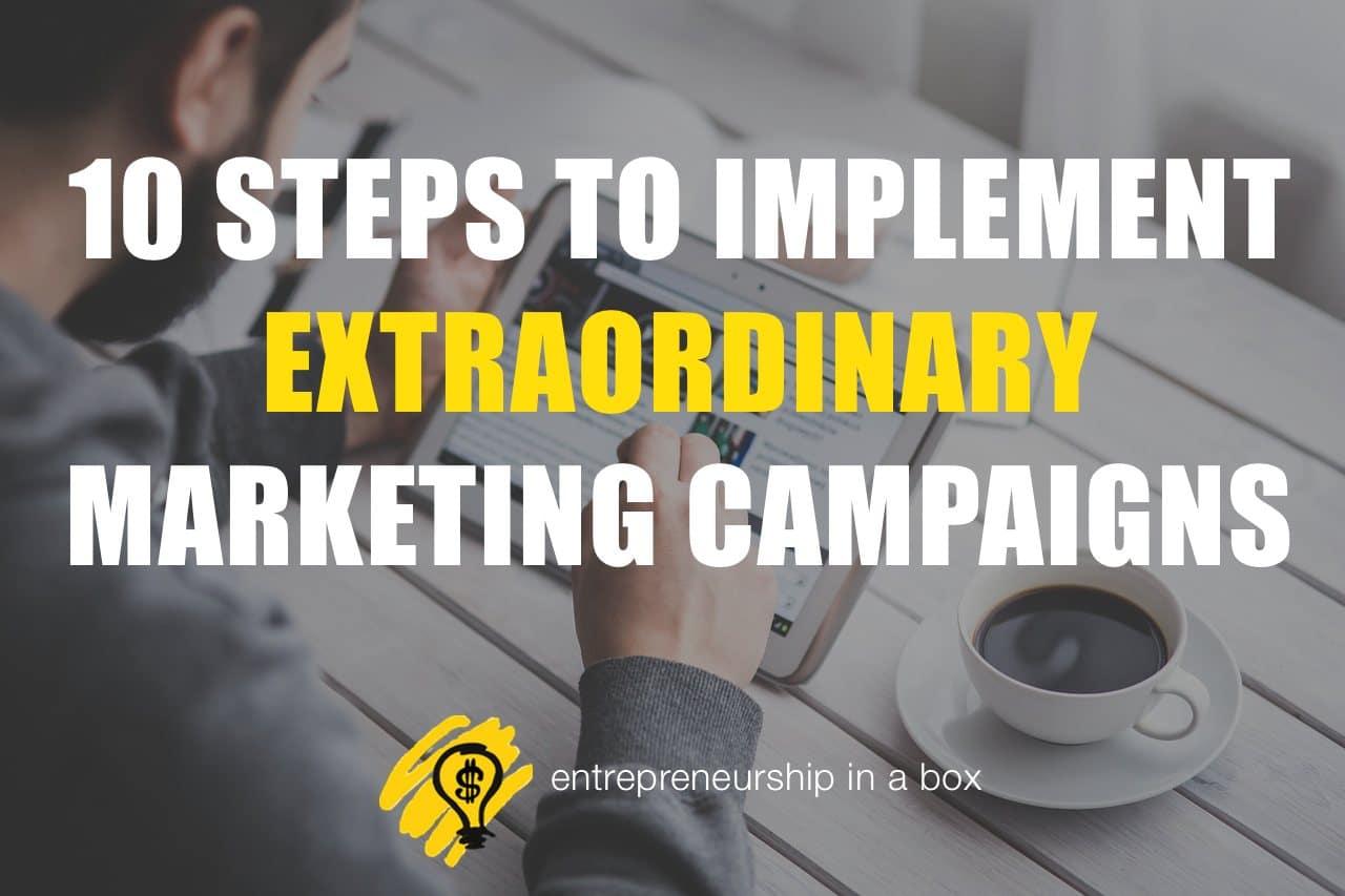 extraordinary marketing campaigns