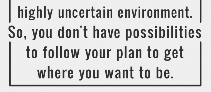 You Can't Follow a Plan to Succeed